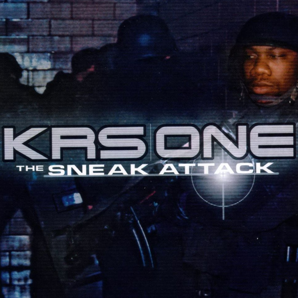 audio review : The Sneak Attack ( album ) ... KRS-One