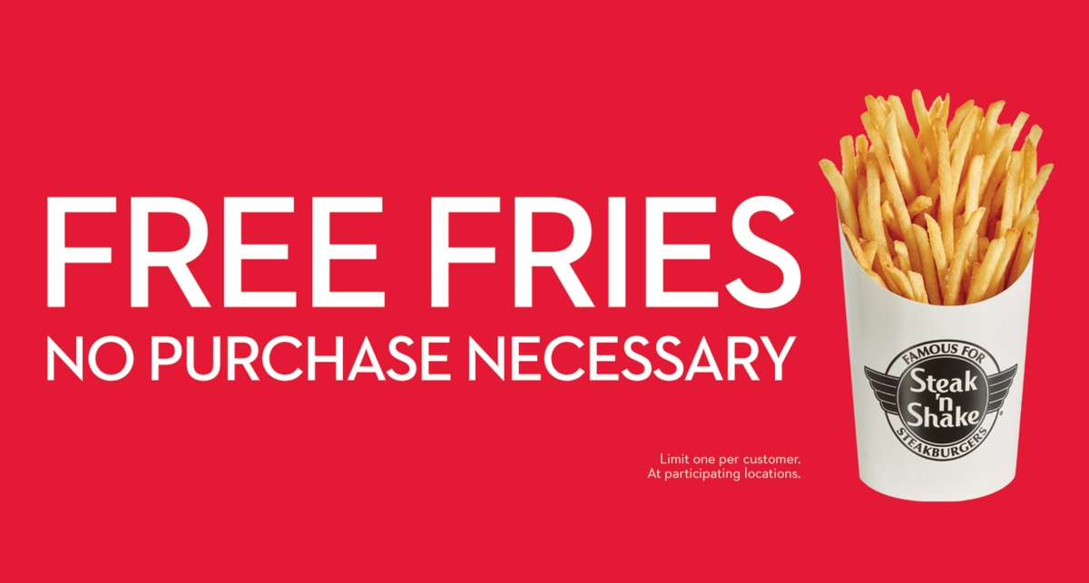 promo : free fries at Steak N Shake
