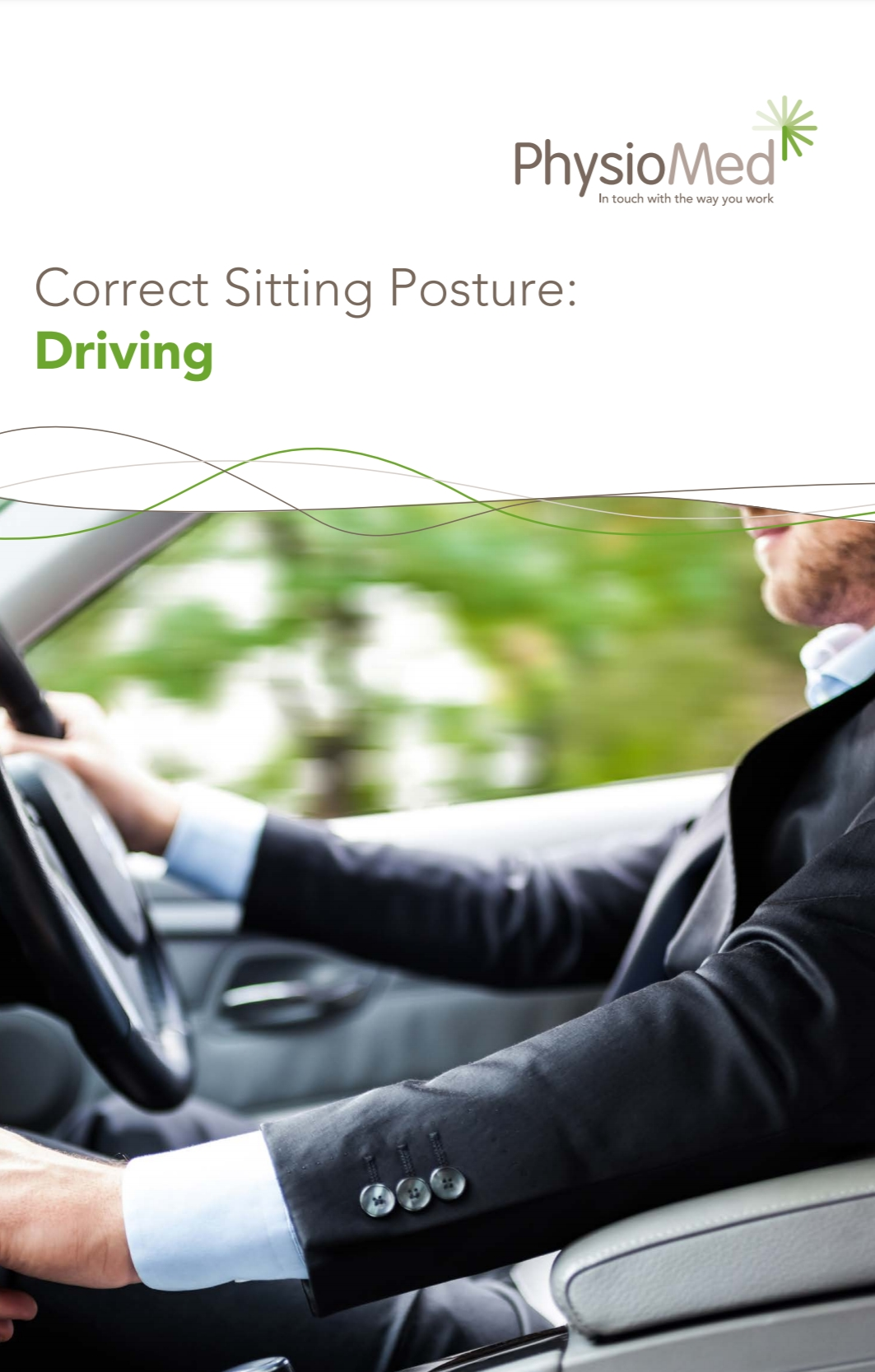 a Physio Med manual : Correct Sitting Posture [ Driving ]