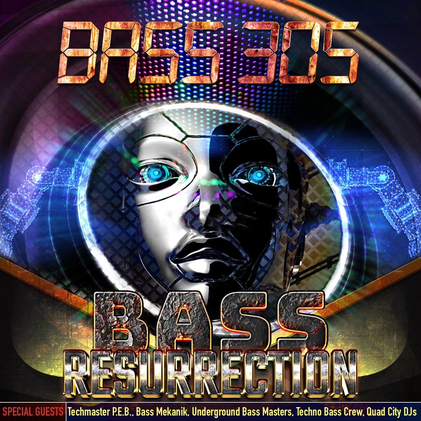 Bass 305's Bass Resurrection album