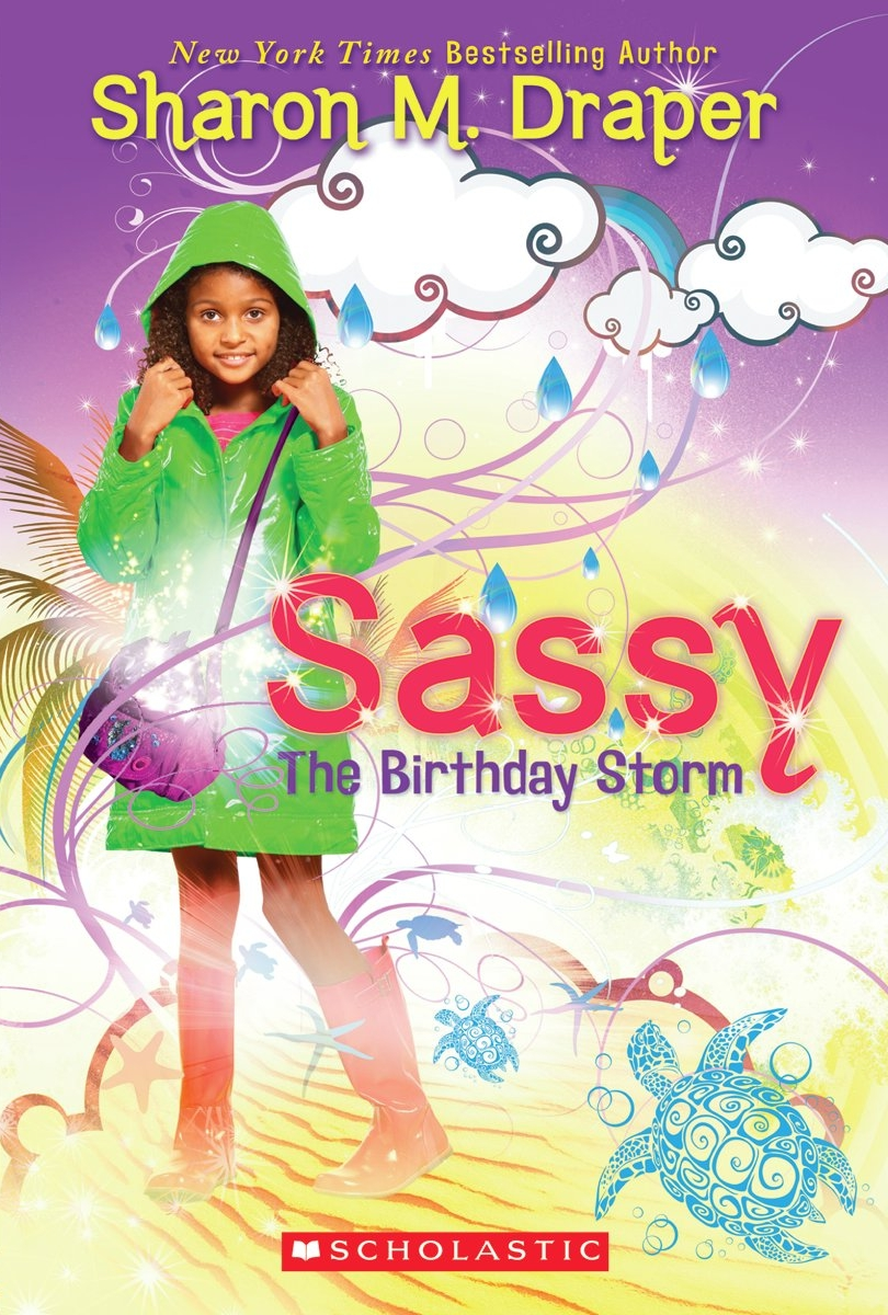 Sassy : The Birthday Storm ( book ) ... Sharon M Draper
