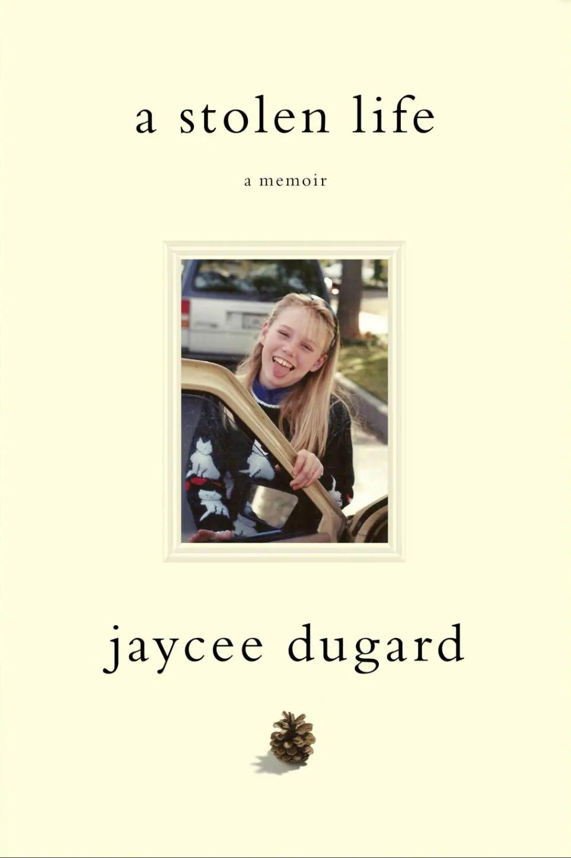 A Stolen Life [ A Memoir ] ( book ) ... Jaycee Dugard