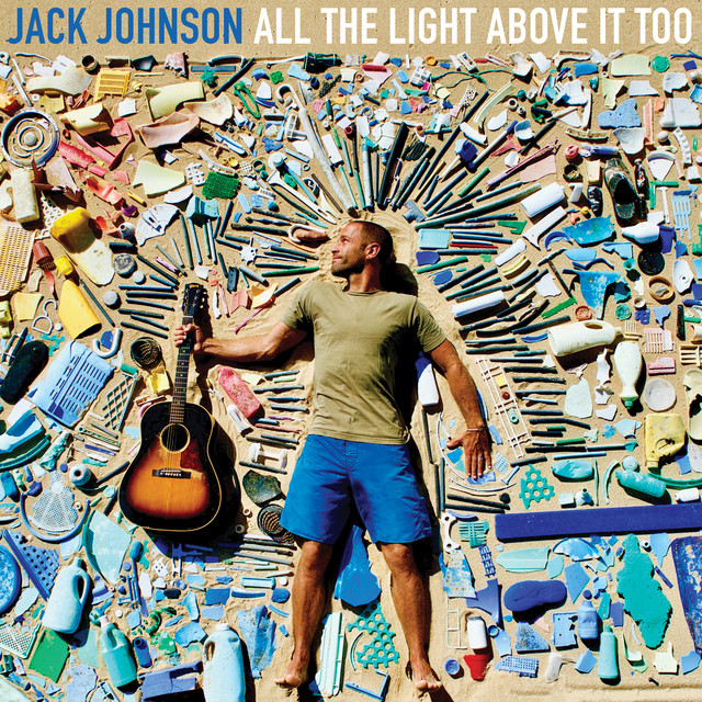 audio review : All The Light Above It Too ( album ) ... Jack Johnson
