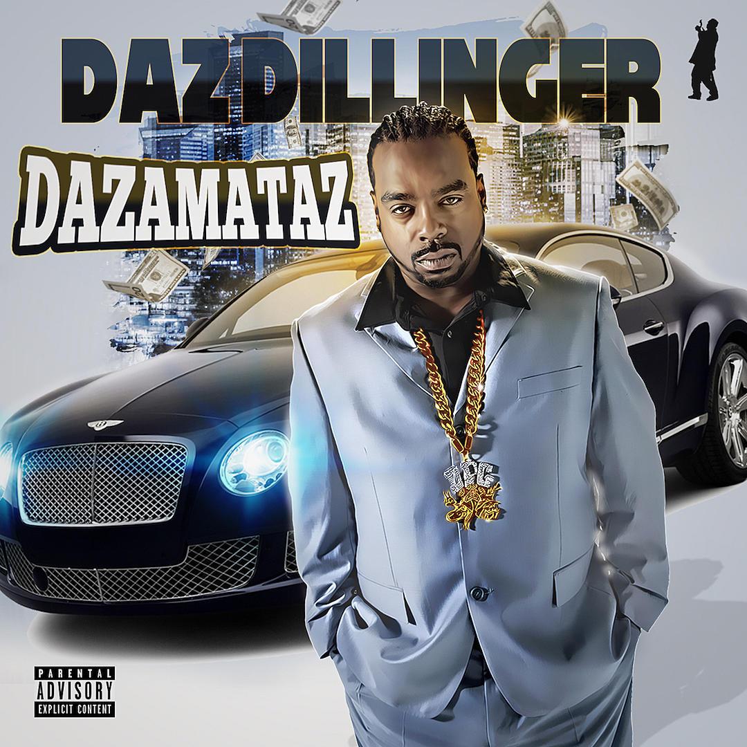 audio review : Dazamataz ( album ) ... Daz Dillinger