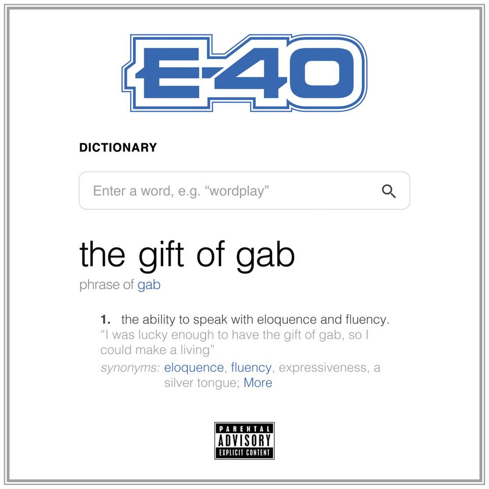 audio review : The Gift Of Gab ( album ) ... E-40