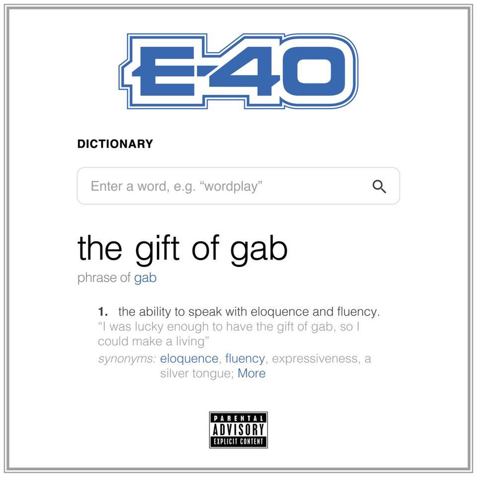 audio review : The Gift Of Gab ( album ) ... E-40
