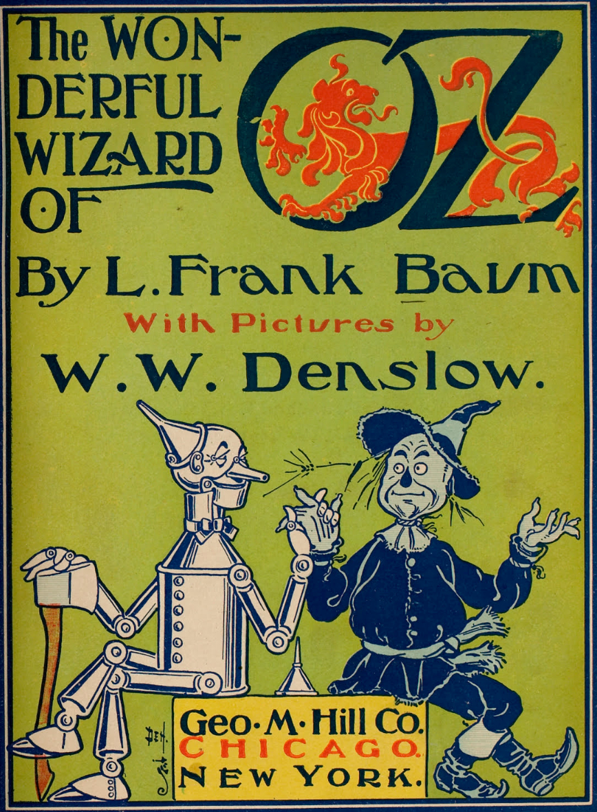 The Wonderful Wizard Of Oz ( book ) ... L Frank Baum