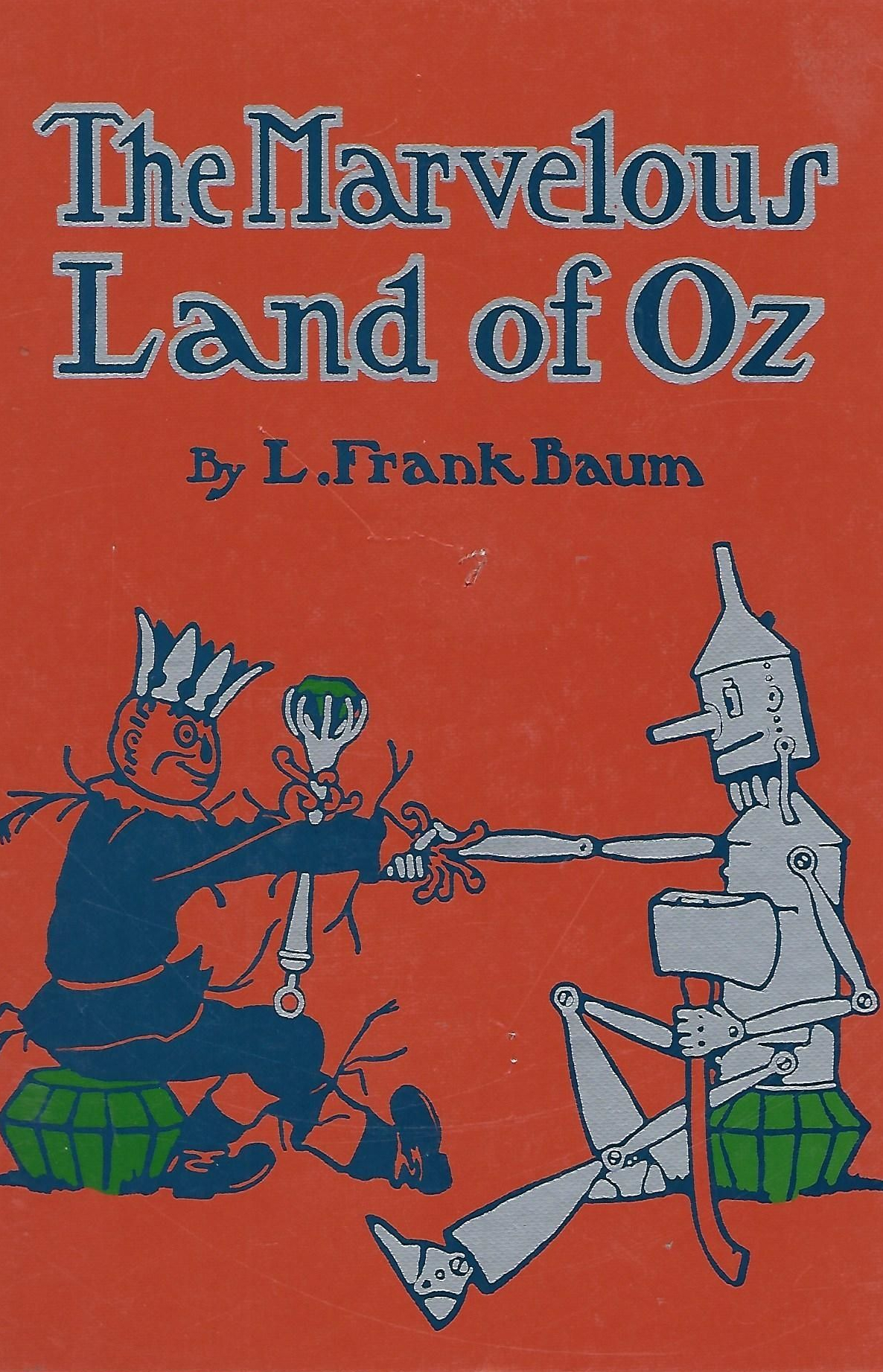 The Marvelous Land Of Oz ( book ) ... L Frank Baum