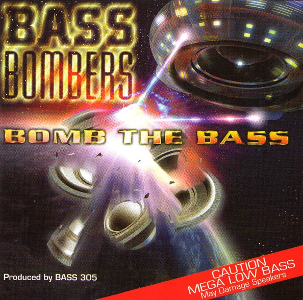 audio review : Bomb The Bass ( album ) ... Bass Bombers