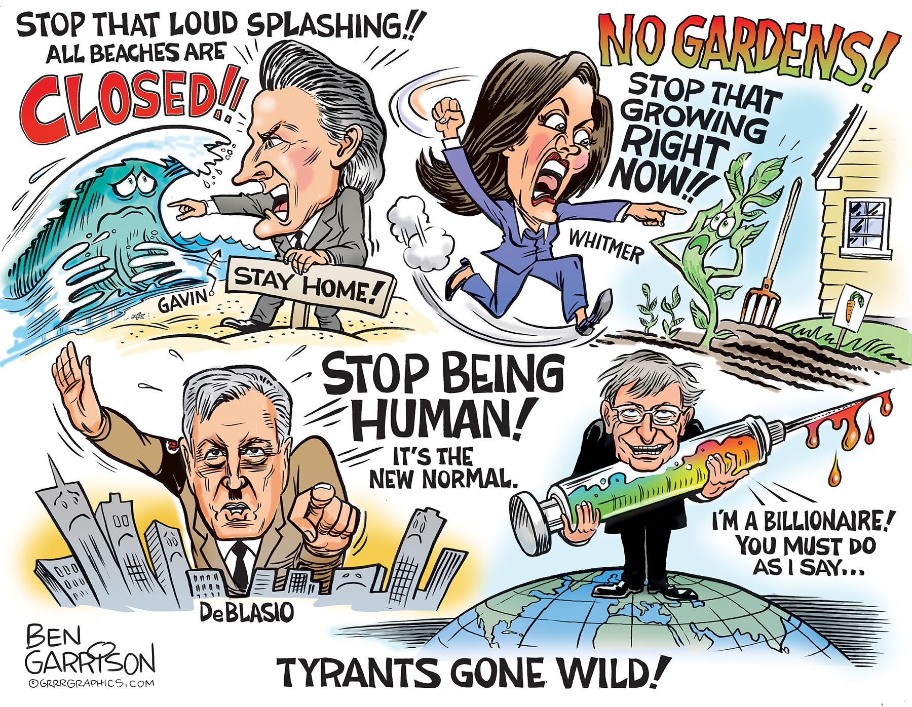 a Ben Garrison illustration : Tyrants Gone Wild