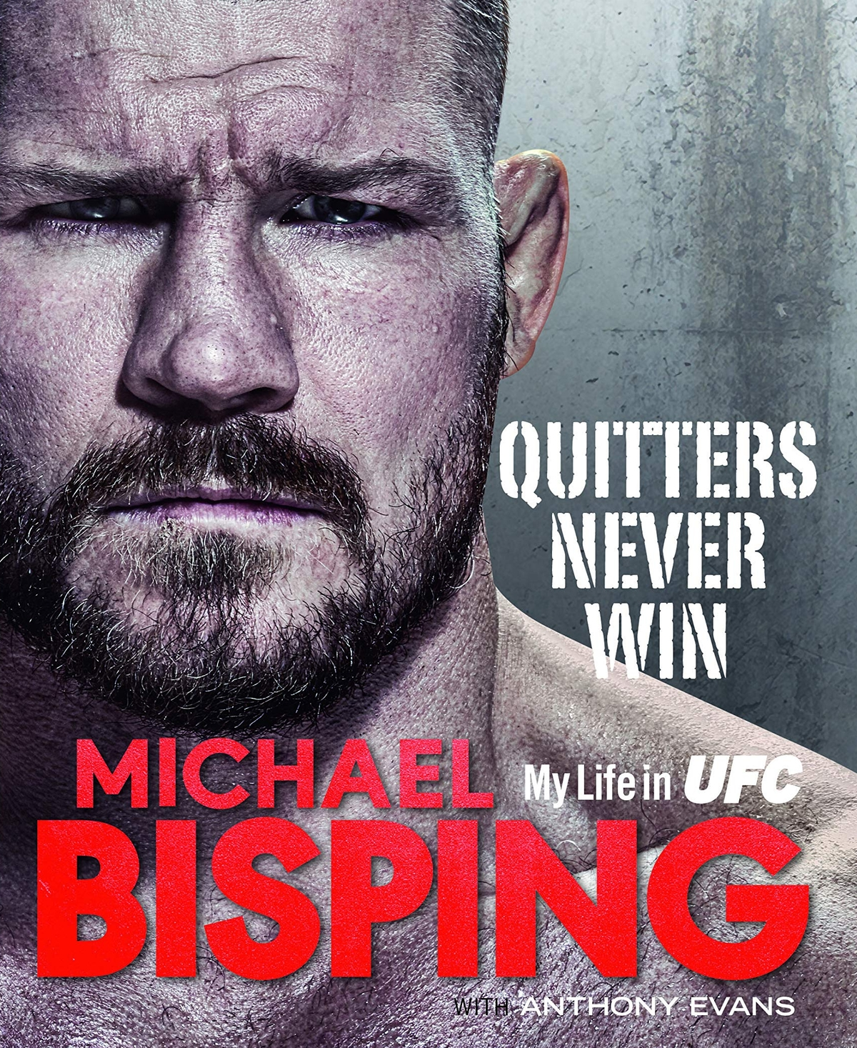 Quitters Never Win [ My Life In UFC ] : Michael Bisping talking about his fight with Anderson Silva